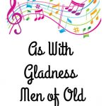 Hymn Study: As With Gladness Men of Old