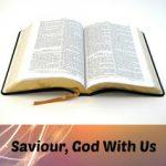 Sunday Sermon: Saviour, God With Us