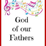 Hymn Study: God Of our Fathers