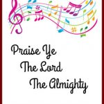 Hymn Study: Praise Ye the Lord, The Almighty