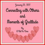 Connections and Gratitude, Edition Jan 25, 2017