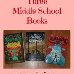 Three Middle School Books