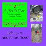 And it was good!  Our week Feb 19-25