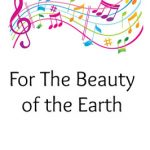 Hymn Study: For The Beauty of the Earth