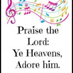 Hymn Study: Praise the Lord: Ye Heavens Adore Him