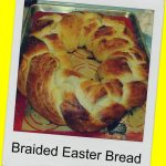 Recipe: Braided Easter Bread!!!