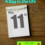A Day in the Life – May 11