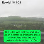 The Land distributed, God dwelling in the midst
