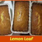 Recipe: Lemon Loaf