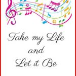 Hymn Study: Take my Life and Let it Be