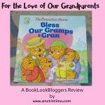 Review: Berenstain Bears: Bless our Gramps & Gran