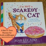 Review: I'm Not a Scaredy-Cat