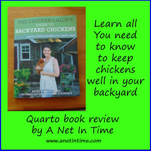 Review The Chicken Chick S Guide To Backyard Chickens A Net In Time