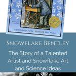 Activities to Help with Snowflake Bentley