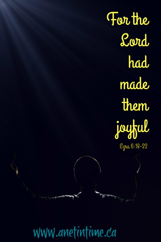 for the Lord had made them joyful