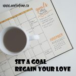 Setting Goals, Regain the Love