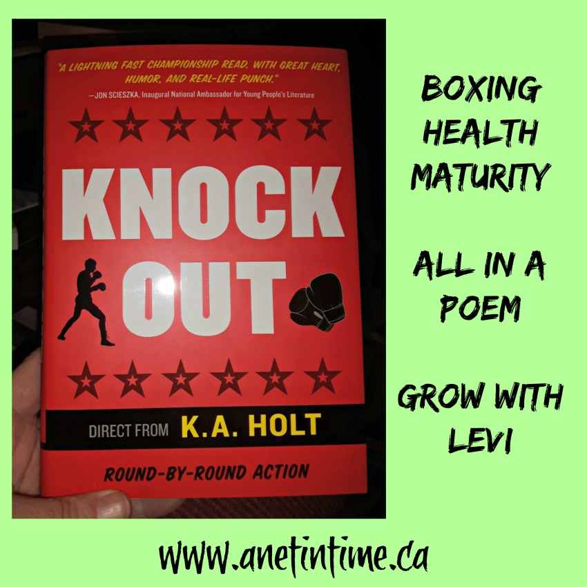 My review of K.A. Holt's wonderful book of poetry for boys called Knock Out.  Follow Levi as he learns to grab hold of his life and live it.