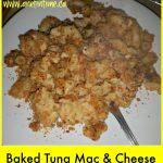 Recipe: Baked Tuna Mac and Cheese