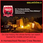 Review: Drive Thru History Adventures