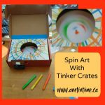 STEM: Spin Art with Tinker Crates