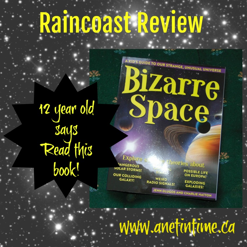 Bizarre Space A kids guide ot our strange unusual universe