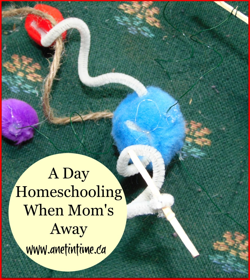 A homeschooling day when Mom's Away
