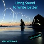 Using Sound to Write Better