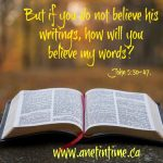 How Will You Believe In My Words?
