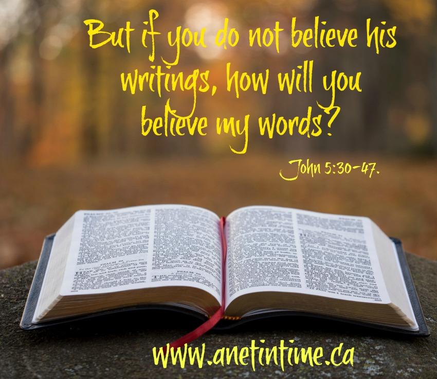 John 5:30-47, a devotional believe his word