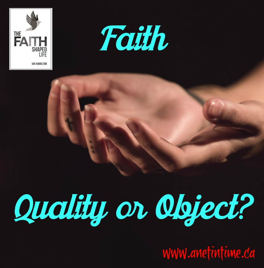 faith define by quality or object?
