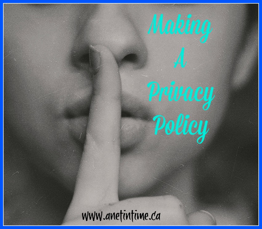 making a privacy policy, reasons, topics etc
