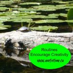 Routines Encourage Creativity