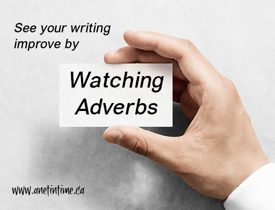 Watching adverbs, a writing tip to improve readibility