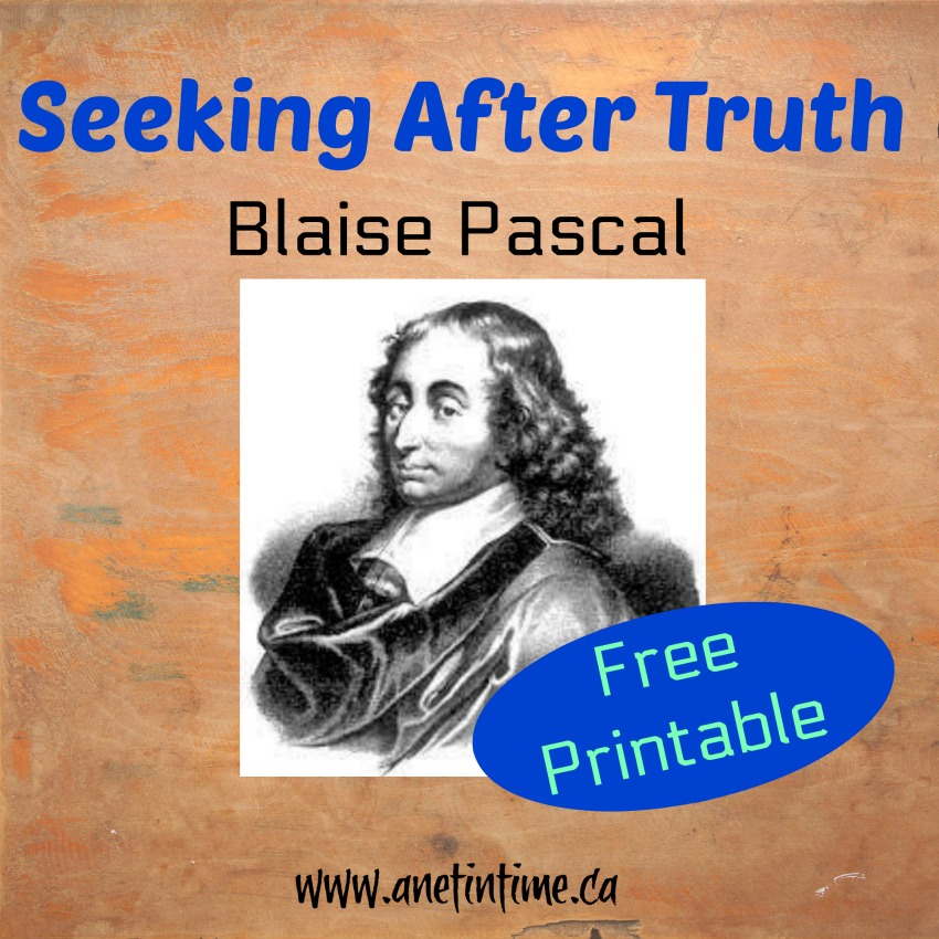 blaise pascal, seeking after truth series