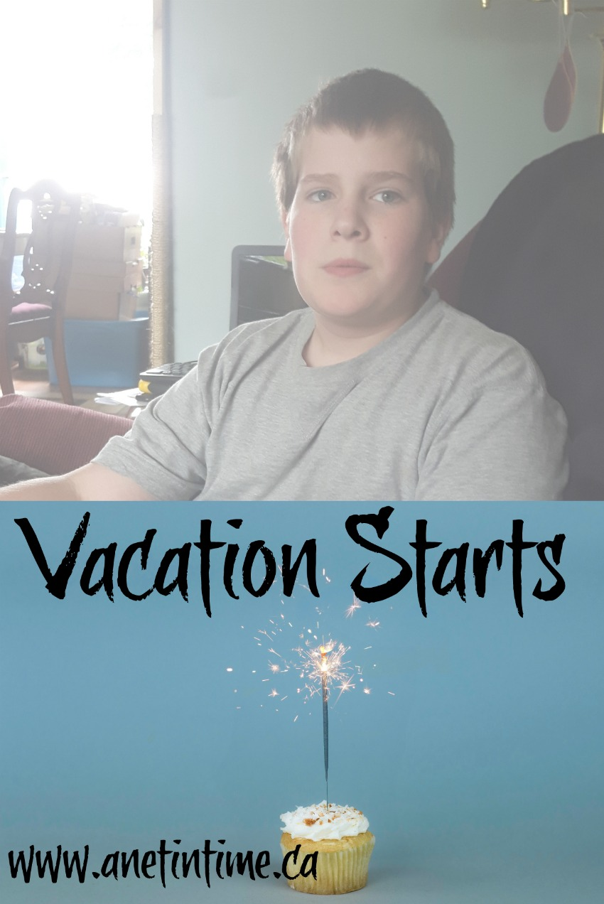 image of my son, words Vacation starts