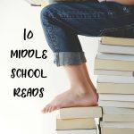 Ten Middle School Reads