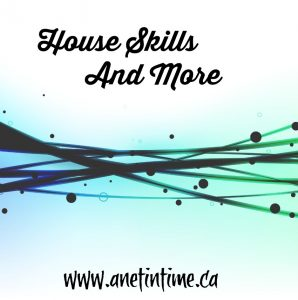 House Skills and More