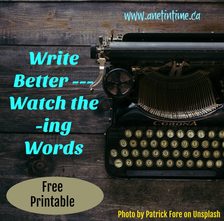 write better, watch the ING words