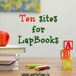 Ten Sites for Lapbooks