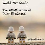 World War 1 - Assassination of Duke Ferdinand