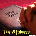 The Vitalness of Prayer