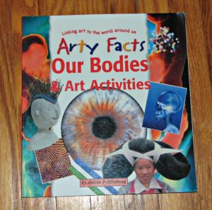 arty facts: our bodies & art activities