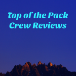 Top of the Pack Crew Reviews
