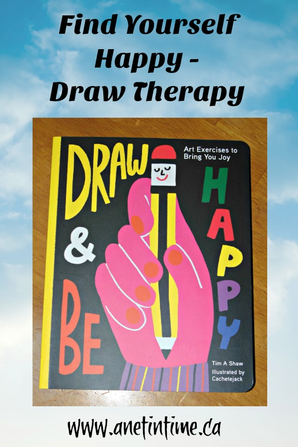 Draw & Be Happy, a book to help you find happiness through your own art.