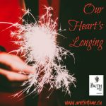 Our Heart's Longing