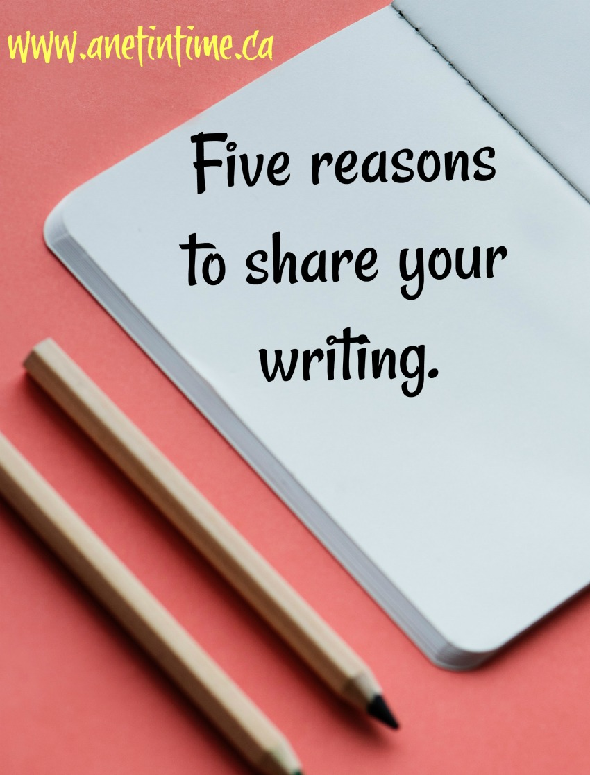 five reasons to share your writing