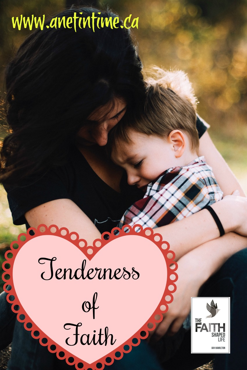Tenderness of Faith, Jesus shows us how to be tender