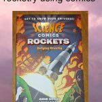 Science Comics Rockets Defying Gravity