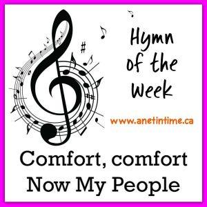 Comfort comfort now my people