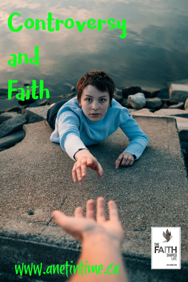 Controversy and Faith